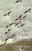 God's Child Andrew