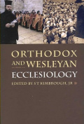 Orthodox and Wesleyan Ecclesiology