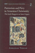 Patriotism and Piety in Armenian Christianity