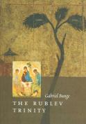 The Rublev Trinity