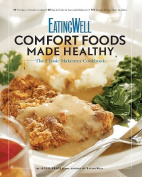 EatingWell Comfort Foods Made Healthy