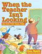 When Teacher Isn't Looking