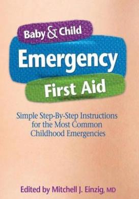 Baby & Child Emergency First-Aid Handbook Baby & Child Emergency First-Aid Handbook