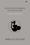 Rites and Symbols of Initiation