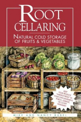 Root Cellaring: Natural Cold Storage of Fruits and Vegetables