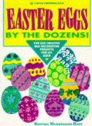 Easter Eggs by the Dozens!