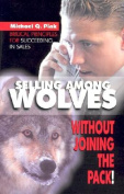Selling Among Wolves without Joining the Pack