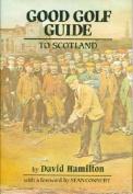 Good Golf Guide to Scotland