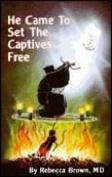 He Came to Set the Captives Free