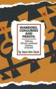 Warriors, Conjurers and Priests