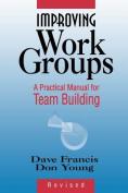 Improving Work Groups