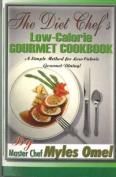 The Diet Chef's Low Calorie Gourmet Cookbook