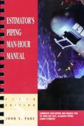 Estimator's Piping Man-Hour Manual
