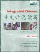 Integrated Chinese Level 1 Part 2 (Simplified) - Textbook