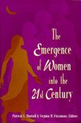 Emergence of Women into the 21st Century