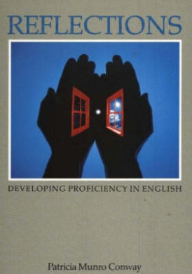 Reflections: Developing Proficiency in English: Student's Book