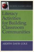 Literacy Activities for Building Classroom Communities