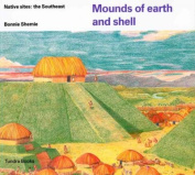 Mounds of Earth and Shell