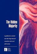 The Hidden Majority