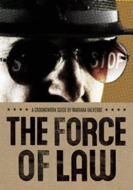 The Force of Law (Groundwork Guides (Hardcover))