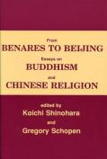 From Benares to Beijing