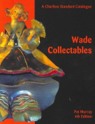 Wade Collectables