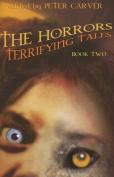 The Horrors: Terrifying Tales