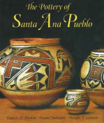 The Pottery of Santa Ana Pueblo
