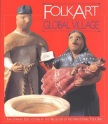 Folk Art from the Global Village