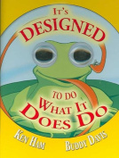 It's Designed to Do What It Does Do [Board Book]