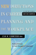 New Directions in Career Planning and the Workplace