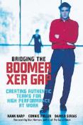 Bridging the Boomer--Xer Gap