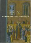Italian Illuminated Manuscripts in the J. Paul Getty Museum