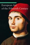 European Art of the Fifteenth Century