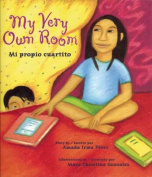 My Very Own Room/Mi Propio Cuartito [Spanish]