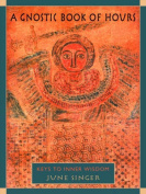 A Gnostic Book of Hours