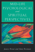 Mid-Life Psychological and Spiritual Perspectives