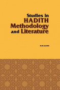 Studies in Hadith Methodology and Literature