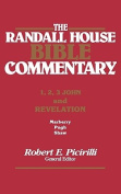 The Rh Bible Commentary for 1, 2, 3, John and Revelation