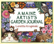 A Maine Artist's Garden Journal