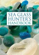The Sea Glass Hunter's Handbook