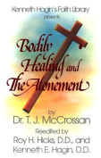 Bodily Healing and the Atonements