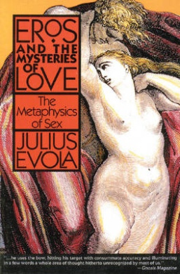 Eros and Mysteries of Love: Metaphysics of Sex
