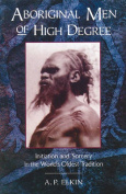 Aboriginal Men of High Degree