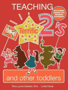 Teaching Terrific Twos and Other Toddlers