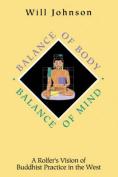 Balance of Body, Balance of Mind
