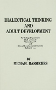 Dialectical Thinking and Adult Development