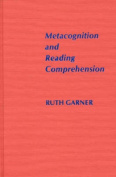 Metacognition and Reading Comprehension