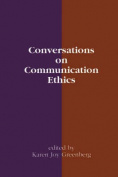 Conversations in Communication Ethics