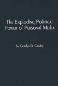 The Exploding Power of Personal Media